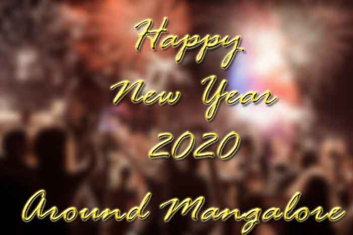 New Year 2019 - Party – Events – Celebrations – Around Mangalore