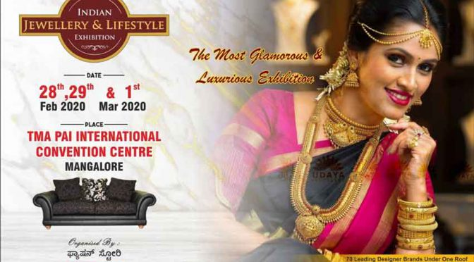 Indian Jewellery & Lifestyle Exhibition - 28, 29 Feb & 1 Mar 2020 - TMA Pai International Convention Centre, MG Road, Mangalore