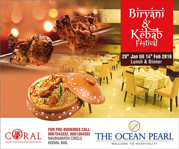 Biryani and Kebab Festival - 29th Jan to 14th Feb, 2016 - Coral Restaurant, The Ocean Pearl,Mangalore