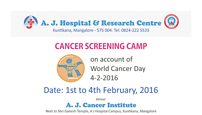 Cancer Screening Camp – A.J. Cancer Institute – 1st to 4th Feb 2016