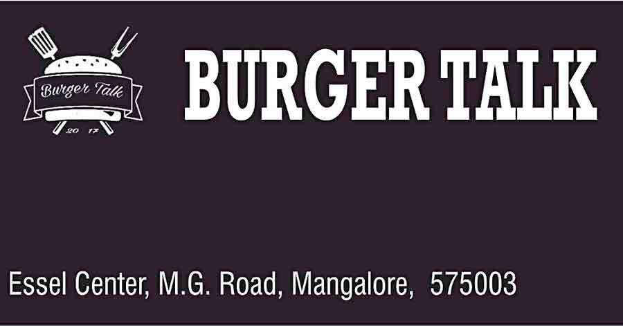 Burger Talk - Essel Centre, MG Road, Mangalore