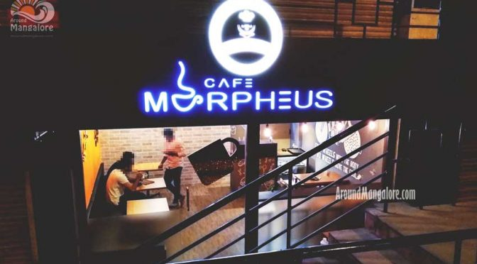 Food Menu - Cafe Morpheus - Kodialbail, Mangalore