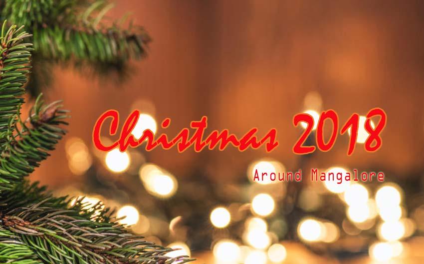 Christmas 2018 – Crib – Decorations – Celebrations – Events – Around Mangalore