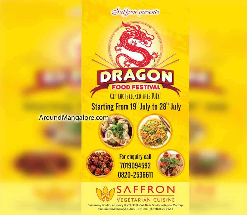Dragon Food Festival - 19 to 28th Jul 2019 - Saffron Vegetarian Cuisine, Udupi