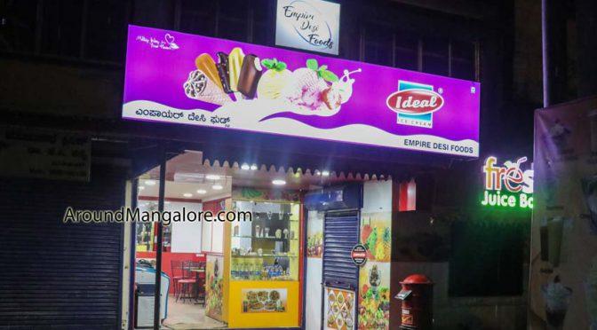 Empire Desi Foods - Ice Cream Parlour & Cafe - Yeyyadi Junction, Mangalore
