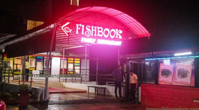 Fishbook Family Restaurant - Derlakatte, Mangalore