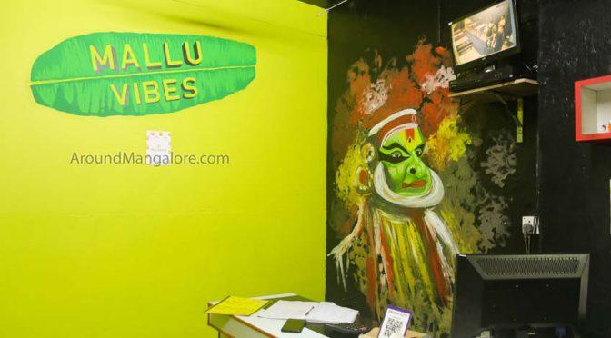 Mallu Vibes Cafe - Kankanady, Mangalore