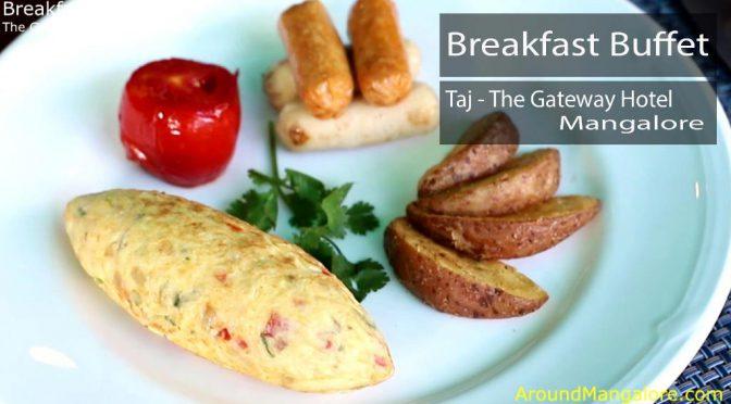 Breakfast Buffet at Taj - The Gateway Hotel - Old Port Road, Mangalore