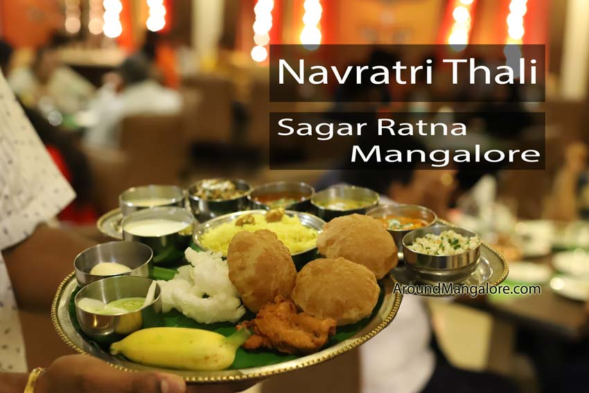 Navratri Thali - 28 Sep to 08th Oct 2019 - Sagar Ratna, The Ocean Pearl, Mangalore