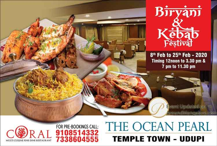 Biryani & Kebab Festival - 8 to 25 Feb 2020 - Coral - The Ocean Pearl, Udupi