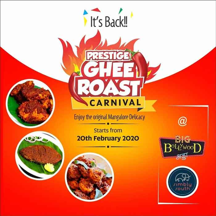 Ghee Roast Carnival – 20 Feb 2020