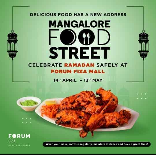 Mangalore Food Street - 14 Apr to 13 May 2021 - Forum Fiza Mall,Pandeshwar, Mangalore