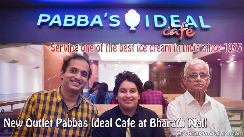 Pabba's Ideal Cafe – One of India's best Ice Creams – Opens New Outlet at Bharath Mall, Bejai, Mangalore
